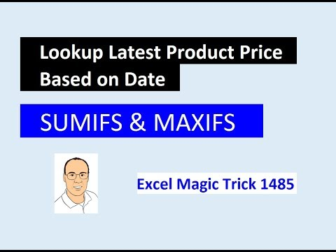 Excel Magic Trick 1485: SUMIFS & MAXIFS Functions: Lookup Correct Price Based on Effective Date