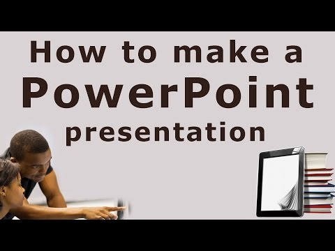 How to make/create a PowerPoint presentation
