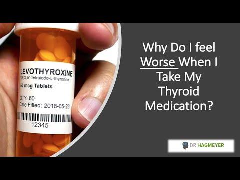 FAQ Thyroid- Why Do I feel worse when I take my Thyroid medication
