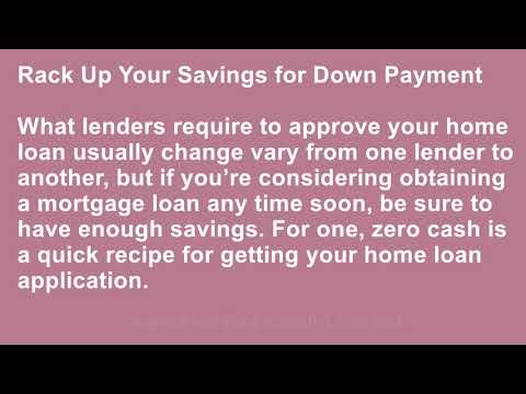 Want to Get a Home Loan What You Need to Do to Get Approved