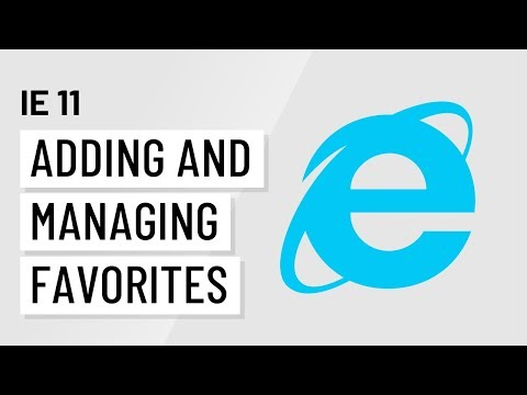 Internet Explorer 11: Adding and Managing Favorites with IE 11