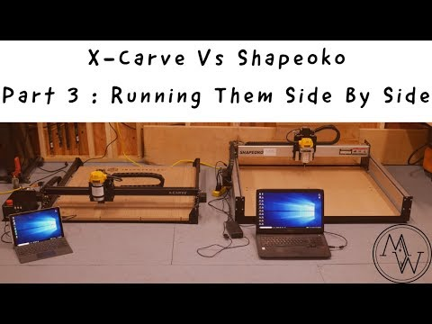 Ultimate X Carve Vs Shapeoko Part 3 Running Them Side By
