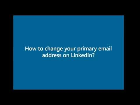 How to change Your LinkedIn Primary Email Address