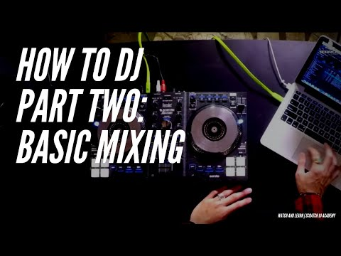 How to Mix The Basics Pt 2 | Serato Intro | Scratch DJ Academy