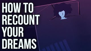 How to Recount Your Dreams
