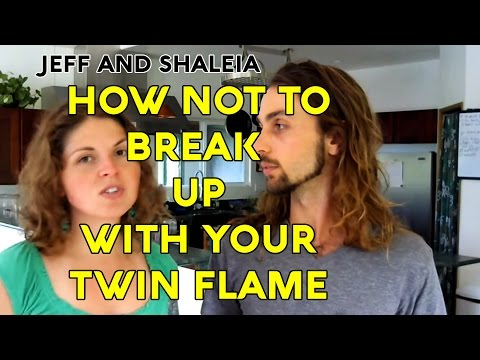 HOW *NOT* TO BREAK UP (stay together with your Twin Flame)