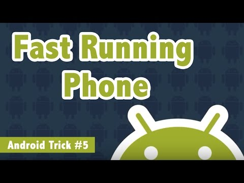 Make Android Phone Run Faster - Android Trick #5