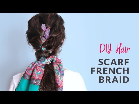 DIY Curly Hairstyle - Scarf French Braid