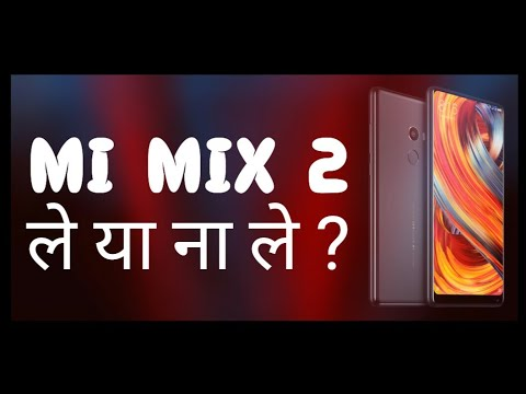 Mi Mix 2 - Should you buy? | Top Features | Pros and Cons | My Opinion | Hindi
