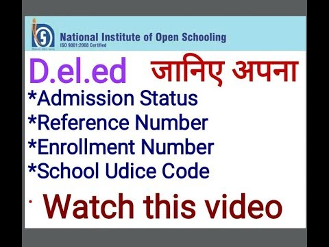 Know your Admission Status D.el.ed Free/cheapest online एजुकेशन college degree courses by nios.