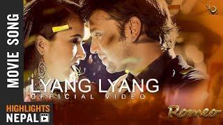 Lyang Lyang - New Nepali Movie ROMEO Song 2017/2074   Hassan Raza Khan, Oshima Banu