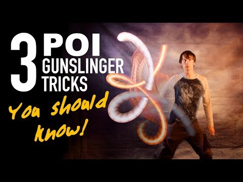 Gunslinger Poi: 3 Tricks You Should Know!