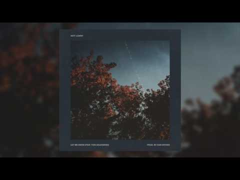 Witt Lowry - Let Me Know (feat. Tori Solkowski)