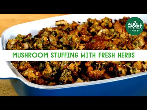 Mushroom Stuffing with Fresh Herbs | Freshly Made | Whole Foods Market