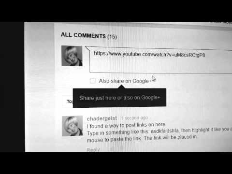How To Post Links In The Youtube's Comment Section