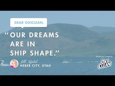 Dear OxiClean: Our Dreams are in Ship Shape!