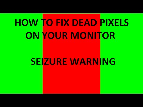 How to Fix Dead Pixels on Your Monitor Seizure Warning 16:9 1080p