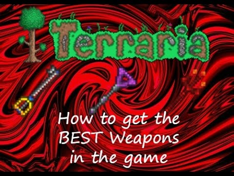 Terraria (ios) 1.2 How to get the best weapons in the game!!