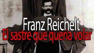 Franz Reichelt El sastre que quería volar