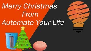 Merry Christmas From Automate Your Life