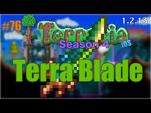 Let's Play Terraria (1.2.13) iOS- Terra Blade! Episode 76