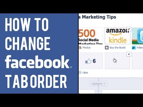 How to Change Tab Order | Facebook Timeline Page