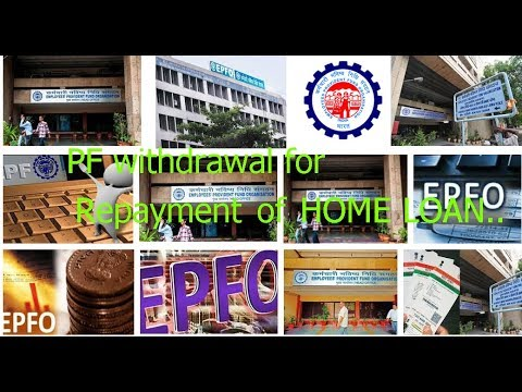 Withdrawals from EPF A/c for Repayment of Home Loan