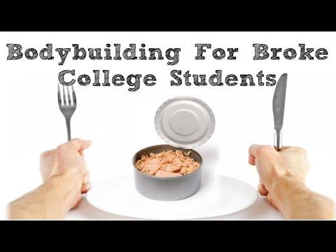 Bodybuilding Diet For Broke College Students