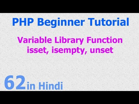 62 - PHP Variable Function - check variable empty, is set , remove unset variable