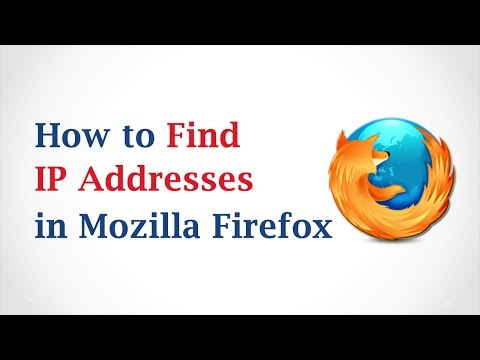 How to Find IP Addresses in Mozilla Firefox