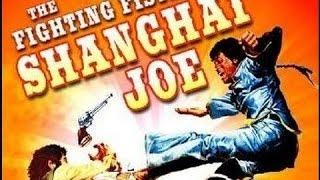 The Fighting Fists of Shangai Joe - Full Movie (Subs Español) by Film&Clips