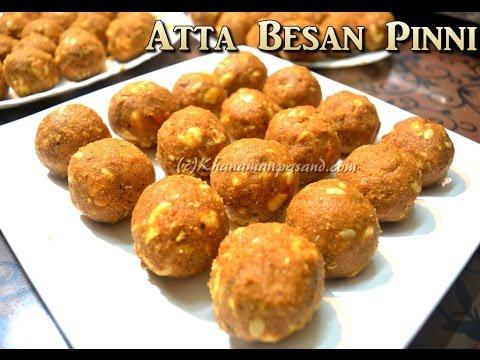 Atta Besan Pinni |आटे और बेसन की पिन्नी बनाने की सरल और पारंपरिक विधि । atta besan laddoo
