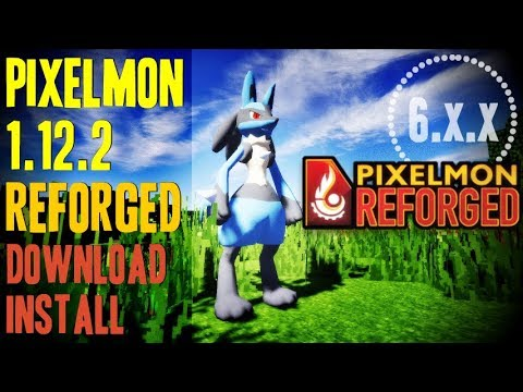 PIXELMON REFORGED MOD 1.12.2 minecraft - how to download and install Pixelmon 1.12.2 (with forge)