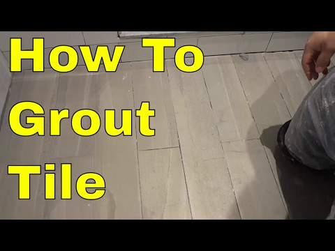 Grouting Tile Tutorial-Step By Step-EASY Instructions