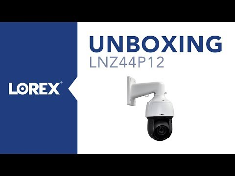 Unboxing the LNZ44P12 IP PTZ Security Camera