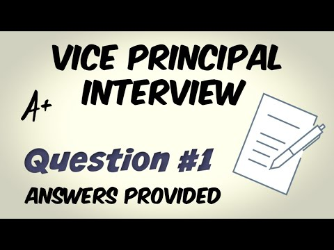 Vice Principal Interview Question 1 of 10