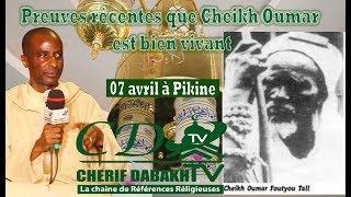 Preuves Récentes Que Cheikh Oumar Foutiyou Tall Est Bien Vivant