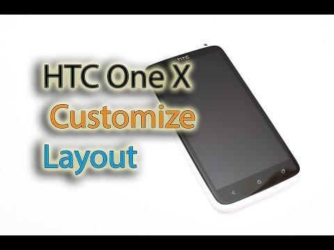 HTC One X - Screen Layout Customization