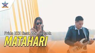 Frida KDI Feat Mr.Jepank - Matahari [Official music Video]
