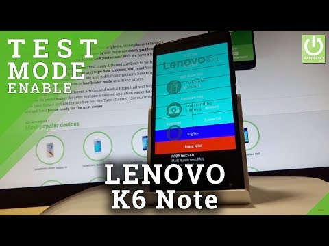 LENOVO K6 Note Factory Mode / Test Mode / Bootloader / Recovery