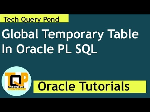 Oracle tutorial : Global Temporary Table In Oracle PL SQL
