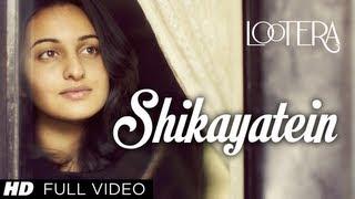 Shikayatein Lootera Full Video Song | Sonakshi Sinha, Ranveer Singh