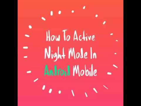 How To Active Night Mode In Android Mobile