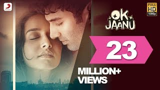 ok jaanu  full song video  aditya roy kapur  shraddha kapur  ar rahman  gulzar