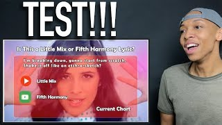 Little Mix or Fifth Harmony Lyric? | (REACTION)