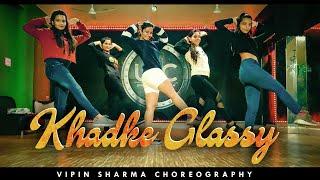 KHADKE GLASSY DANCE | Jabariya Jodi | Vipin Sharma Choreography Ft.Unique Dance Crew
