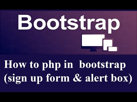 How to use php in bootstrap (sign up form & alert box)