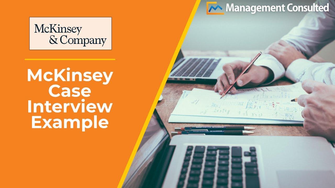 McKinsey Case Interview Example - Market Study