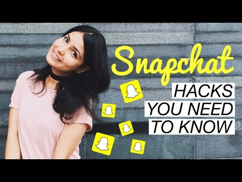 SNAPCHAT HACKS YOU MUST KNOW