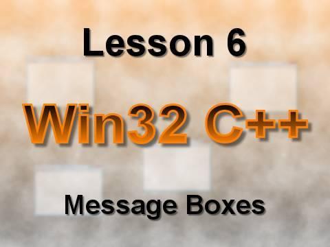C++ Win32 Lesson 6: Message Boxes
